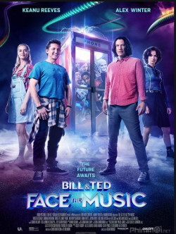 Bill Ted Face The Music (2020)