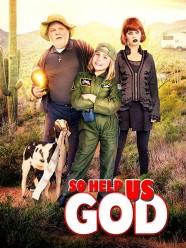So Help Us God